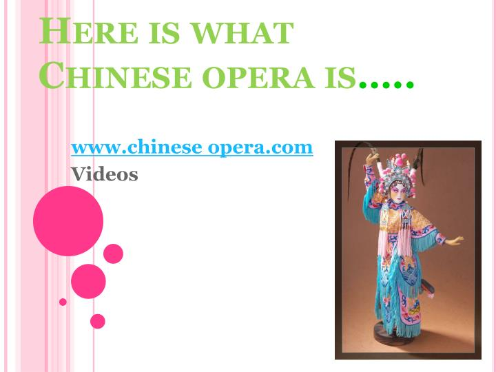 Here is what Chinese opera is