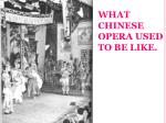 what chinese opera used to be like