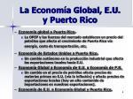 la econom a global e u y puerto rico
