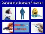 occupational exposure protection