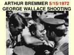 arthur bremmer 5 15 1972 george wallace shooting