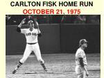 carlton fisk home run october 21 1975