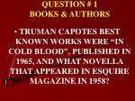 question 1 books authors