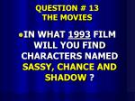 question 13 the movies