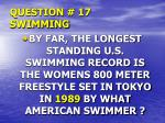 question 17 swimming