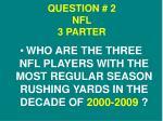 question 2 nfl 3 parter