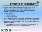 evidence on impulsivity