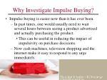 why investigate impulse buying