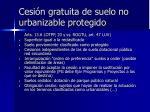 cesi n gratuita de suelo no urbanizable protegido