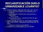 reclasificaci n suelo urbanizable cu nto