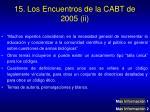 15 los encuentros de la cabt de 2005 ii