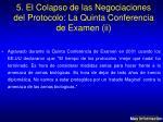 5 el colapso de las negociaciones del protocolo la quinta conferencia de examen ii