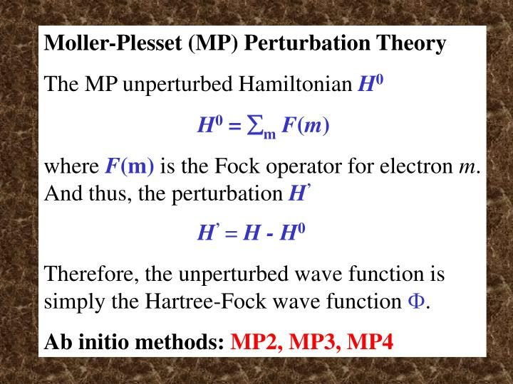 Moller-Plesset (MP) Perturbation Theory