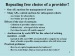 repealing free choice of a provider