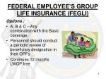 federal employee s group life insurance fegli2