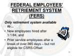 federal employees retriement system fers