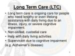 long term care ltc