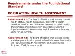 requirements under the foundational standard population health assessment