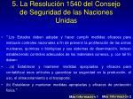 5 la resoluci n 1540 del consejo de seguridad de las naciones unidas