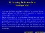 8 las regulaciones de la bioseguridad