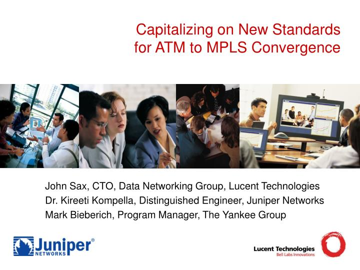capitalizing on new standards for atm to mpls convergence n.