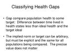classifying health gaps