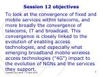 session 12 objectives