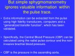 but simple sphygmomanometry ignores valuable information within the pulse trace