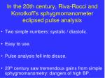 in the 20th century riva rocci and korotkoff s sphygmomanometer eclipsed pulse analysis