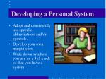developing a personal system