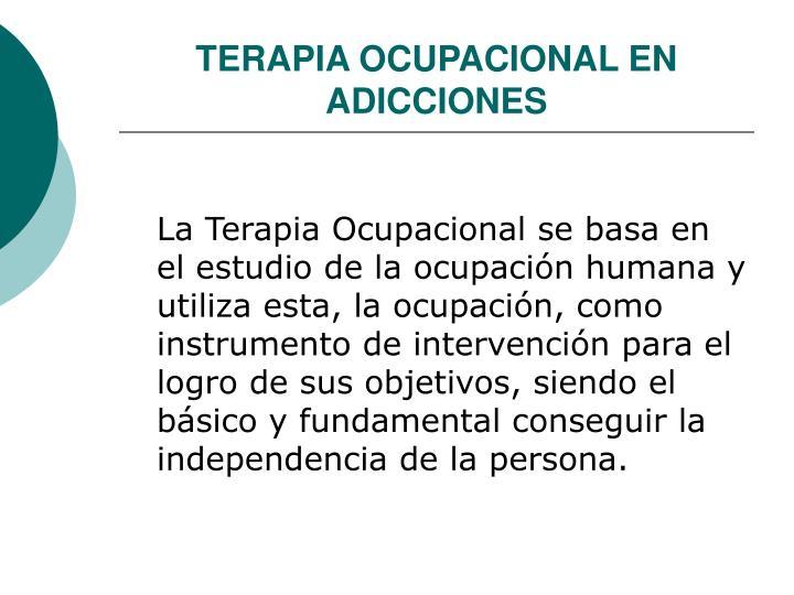 Terapia ocupacional en adicciones