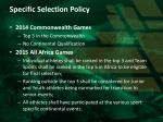 specific selection policy