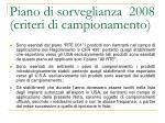 piano di sorveglianza 2008 criteri di campionamento1