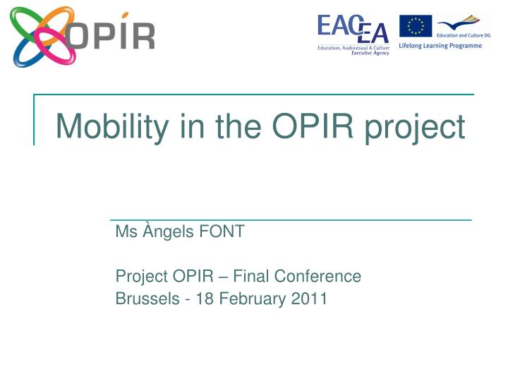 mobility in the opir project n.
