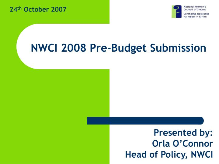nwci 2008 pre budget submission n.