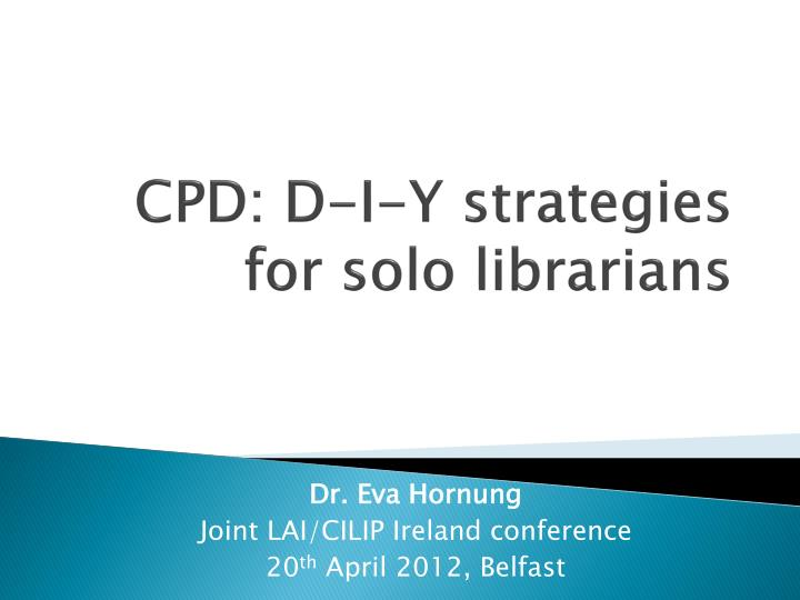 cpd d i y strategies for solo librarians n.