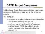 date target campuses