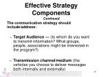 effective strategy components continued