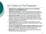 our views on the proposals