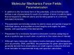 molecular mechanics force fields parameterization