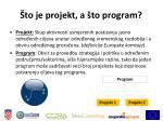 to je projekt a to program