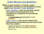 order winners and qualifiers