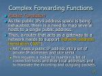 complex forwarding functions2