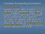 complex forwarding functions3