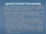 egress packet processing