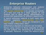 enterprise routers