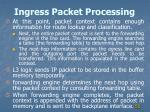 ingress packet processing2
