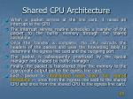shared cpu architecture