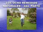 los ocho remedios naturales 2da parte