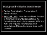 background of racist establishment
